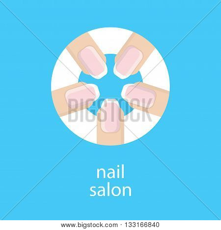 Manicure salon. Banner emblem or logo of your nail salon. The image of five fingers in a circle with a French manicure. Fingers with a manicure on blue background. Vector illustration.