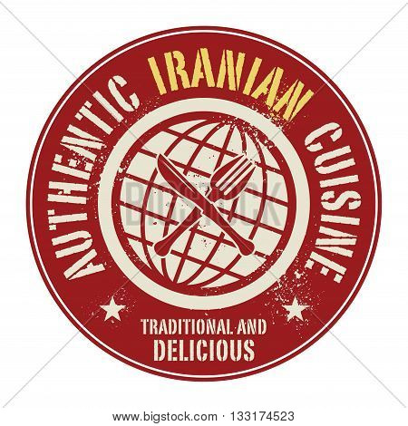 Abstract stamp or label with the text Authentic Iranian Cuisine written inside, vector illustration