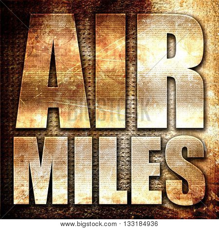 air miles, 3D rendering, metal text on rust background
