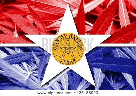 Flag Of Dallas, Texas, On Cannabis Background