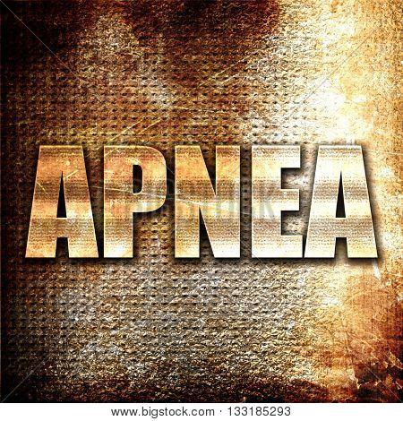 apnea, 3D rendering, metal text on rust background