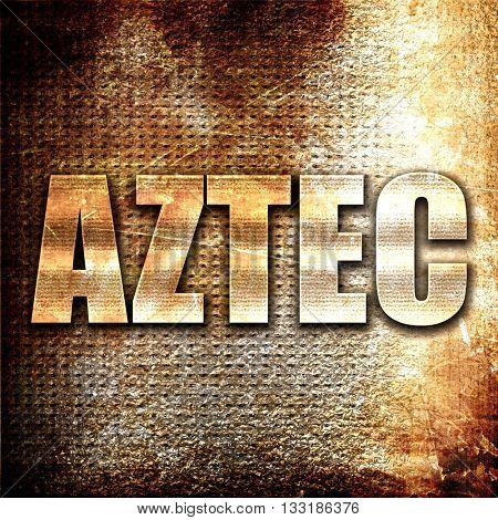 aztec, 3D rendering, metal text on rust background