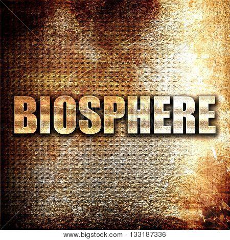biosphere, 3D rendering, metal text on rust background