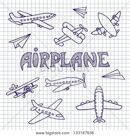 The aircraft is hand-drawn. Sketch of aircraft pen on notebook sheet. Vector set. The inscription made by hand.