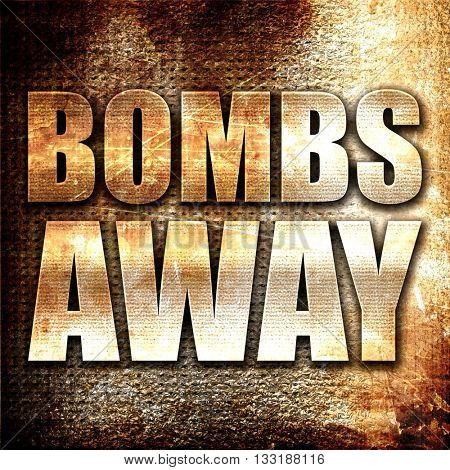 bombs away, 3D rendering, metal text on rust background