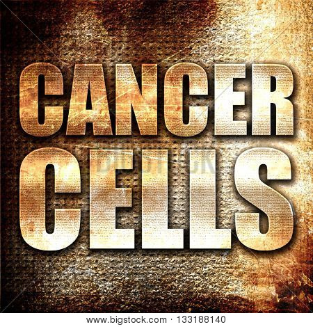 cancer cells, 3D rendering, metal text on rust background