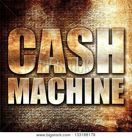 cash machine, 3D rendering, metal text on rust background