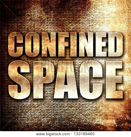 confined space, 3D rendering, metal text on rust background
