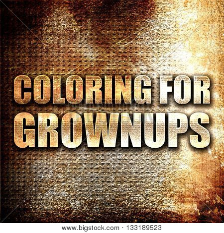 coloring for grownups, 3D rendering, metal text on rust backgrou