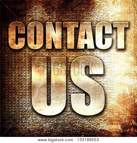 contact us, 3D rendering, metal text on rust background
