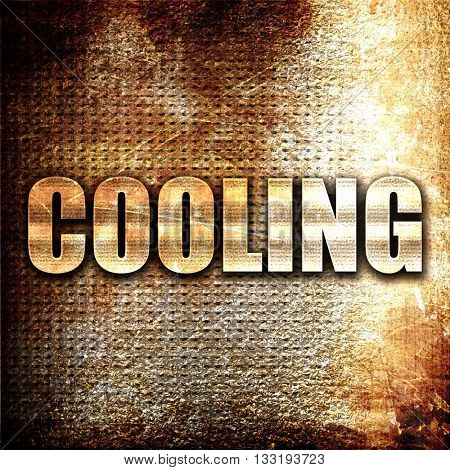cooling, 3D rendering, metal text on rust background