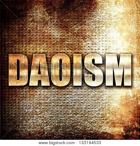 daoism, 3D rendering, metal text on rust background