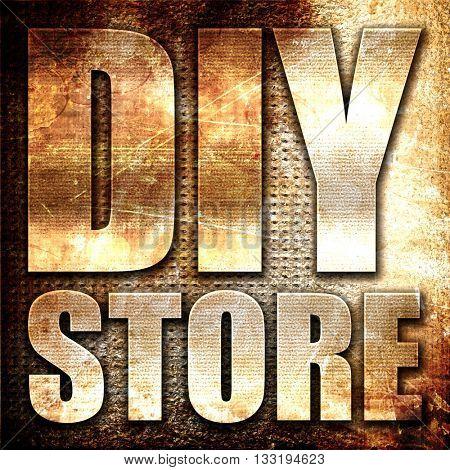 diy store, 3D rendering, metal text on rust background