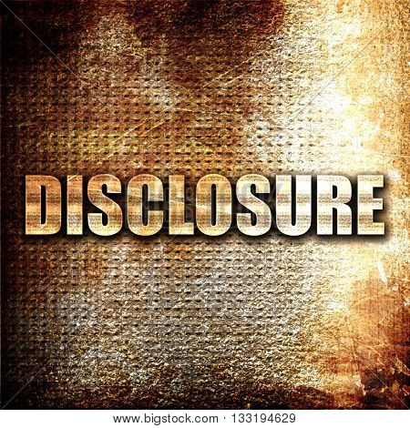 disclosure, 3D rendering, metal text on rust background