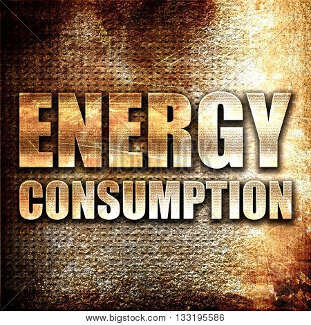 energy consumption, 3D rendering, metal text on rust background