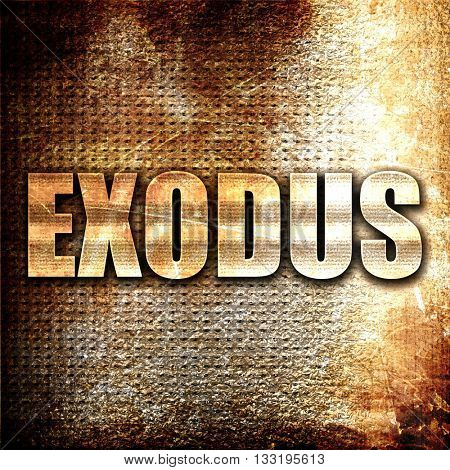 exodus, 3D rendering, metal text on rust background