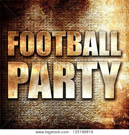 football party, 3D rendering, metal text on rust background