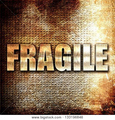 fragile, 3D rendering, metal text on rust background
