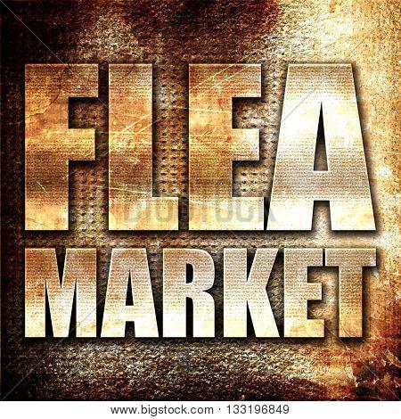 flea market, 3D rendering, metal text on rust background