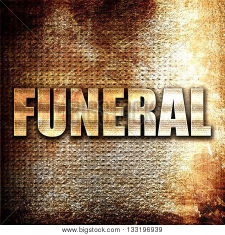 funeral, 3D rendering, metal text on rust background