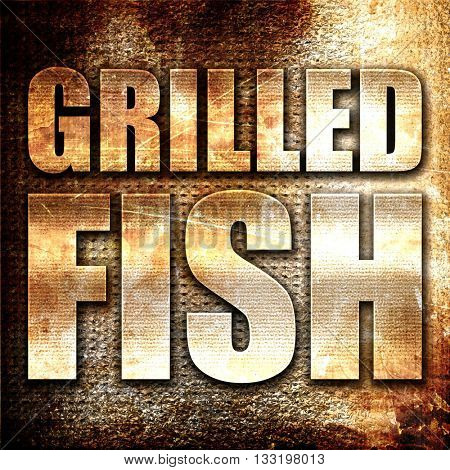 grilled fish, 3D rendering, metal text on rust background