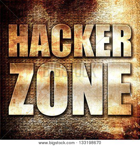 hacker zone, 3D rendering, metal text on rust background