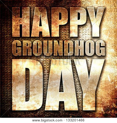 happy groundhog day, 3D rendering, metal text on rust background