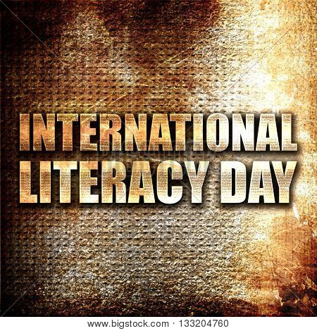 international literacy day, 3D rendering, metal text on rust bac