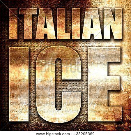 italian ice, 3D rendering, metal text on rust background