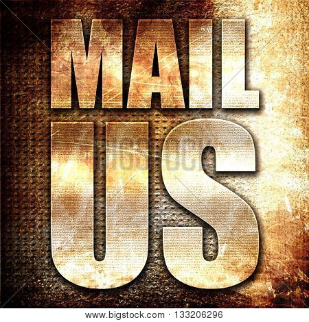 mail us, 3D rendering, metal text on rust background