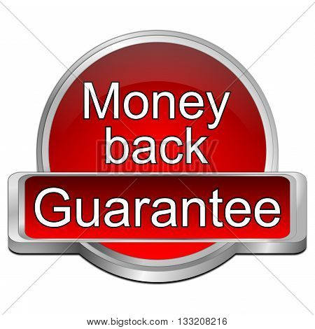 red Money back Guarantee button - 3D illustration