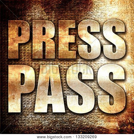 press pass, 3D rendering, metal text on rust background