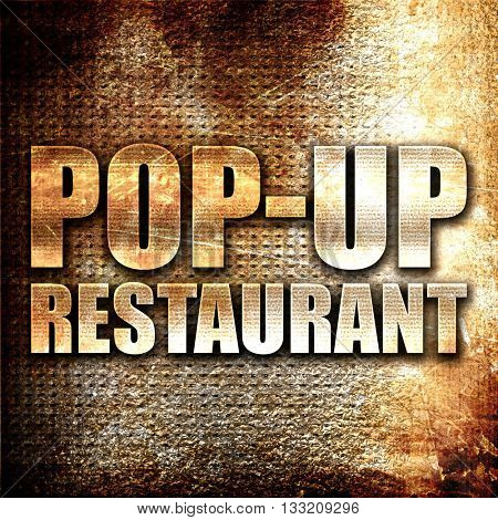 pop up restaurant, 3D rendering, metal text on rust background
