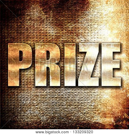 prize, 3D rendering, metal text on rust background