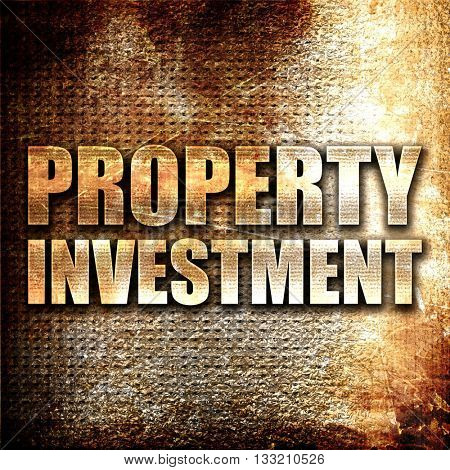 property investment, 3D rendering, metal text on rust background