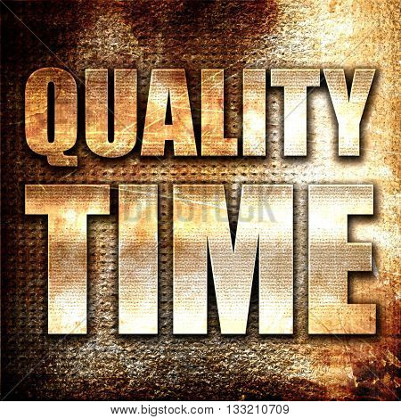 quality time, 3D rendering, metal text on rust background