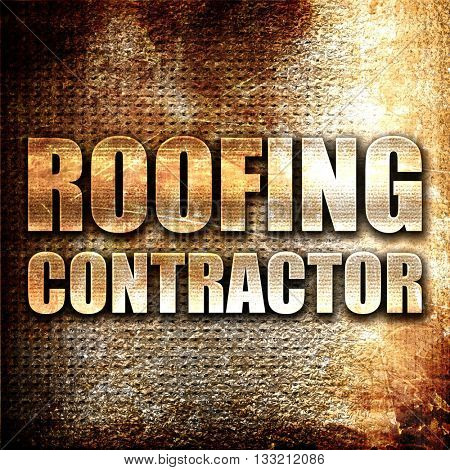 roofing contractor, 3D rendering, metal text on rust background