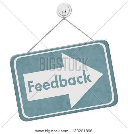 Getting Feedback for your business A blue hanging sign with text Feedback isolated over white, 3D Illustration