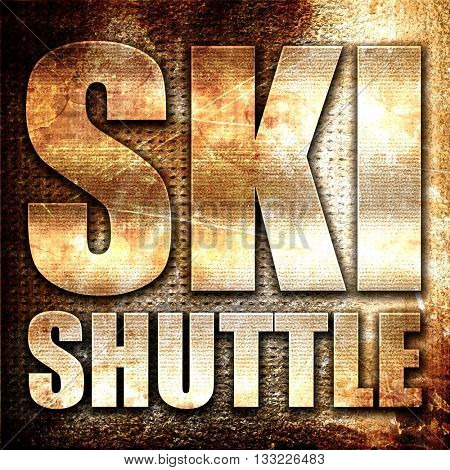 ski shuttle, 3D rendering, metal text on rust background