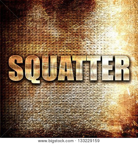 squatter, 3D rendering, metal text on rust background