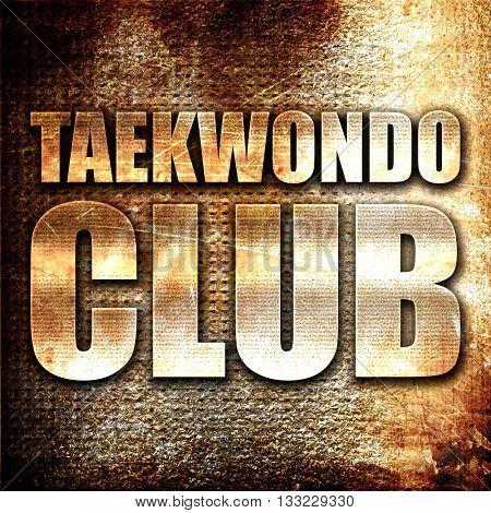 taekwondo club, 3D rendering, metal text on rust background