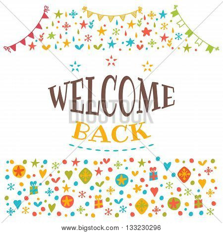 Welcome Back Text With Colorful Design Elements. Postcard. Cute Greeting Card. Decorative Lettering
