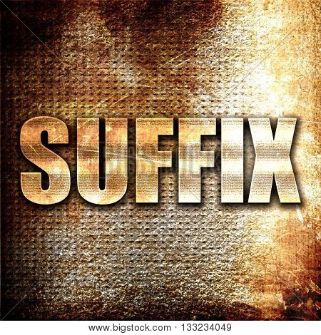 suffix, 3D rendering, metal text on rust background