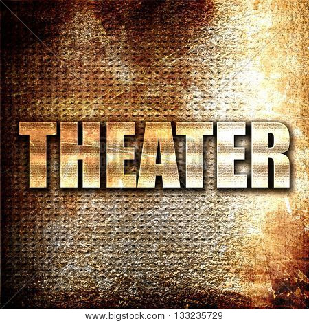 theater, 3D rendering, metal text on rust background