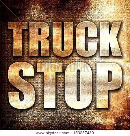 truck stop, 3D rendering, metal text on rust background