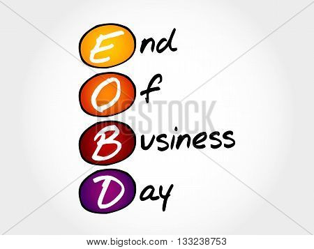 Eobd - End Of Business Day