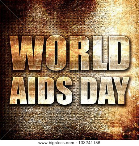 world aids day, 3D rendering, metal text on rust background