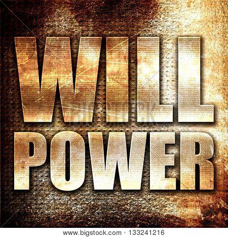 willpower, 3D rendering, metal text on rust background