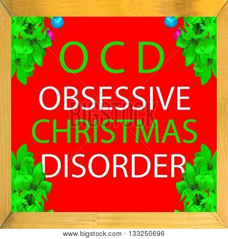 An OCD Obsessive Christmas Disorder illustration for your use
