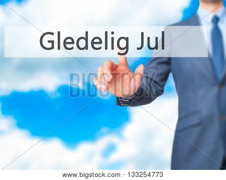 Gledelig Jul (happy Christmas In Norwegian) - Businessman Hand Pressing Button On Touch Screen Inter